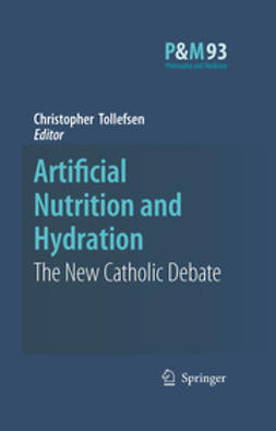 Tollefsen, Christopher - Artificial Nutrition and Hydration, e-bok