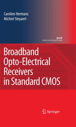 Hermans, Carolien - Broadband Opto-Electrical Receivers in Standard CMOS, e-kirja