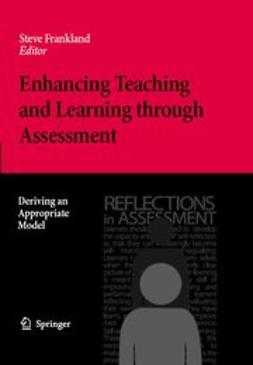 Frankland, Steve - Enhancing Teaching and Learning through Assessment, ebook