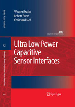 Bracke, Wouter - Ultra Low Power Capacitive Sensor Interfaces, e-kirja