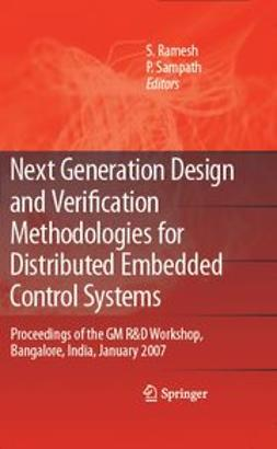 Ramesh, S. - Next Generation Design and Verification Methodologies for Distributed Embedded Control Systems, ebook