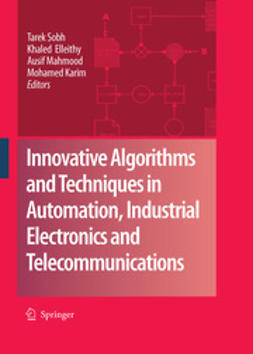 Sobh, Tarek - Innovative Algorithms and Techniques in Automation, Industrial Electronics and Telecommunications, e-bok
