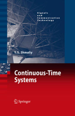 Shmaliy, Yuriy - Continuous-Time Systems, ebook