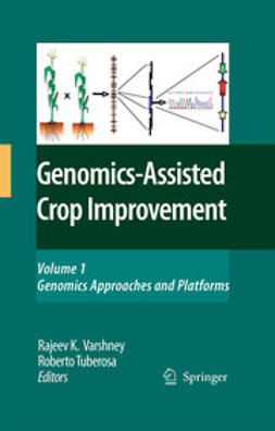 Tuberosa, Roberto - Genomics-Assisted Crop Improvement, ebook
