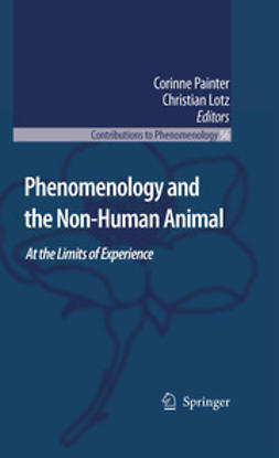 Lotz, Christian - Phenomenology And The Non-Human Animal, ebook
