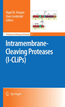 Hooper, Nigel M. - Intramembrane-Cleaving Proteases (I-CLiPs), ebook