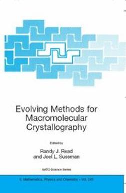 Read, Randy J. - Evolving Methods for Macromolecular Crystallography, ebook