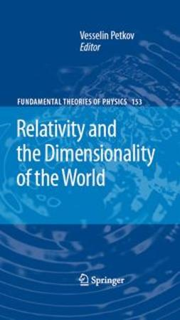 Petkov, Vesselin - Relativity and the Dimensionality of the World, e-bok