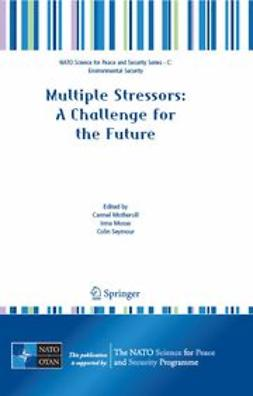 Mosse, Irma - Multiple Stressors: A Challenge for the Future, ebook