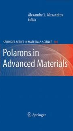 Alexandrov, A. S. - Polarons in Advanced Materials, ebook