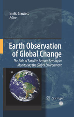 Chuvieco, Emilio - Earth Observation of Global Change, e-kirja