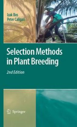 Bos, Izak - Selection Methods in Plant Breeding, ebook