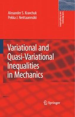 Kravchuk, Alexander S. - Variational and Quasi-Variational Inequalities in Mechanics, ebook