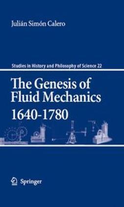 Calero, Julián Simón - The Genesis of Fluid Mechanics, 1640–1780, e-kirja