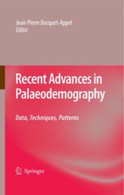 Bocquet-Appel, Jean-Pierre - Recent Advances in Palaeodemography, ebook