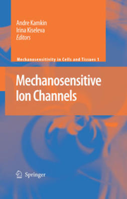 Kamkin, Andre - Mechanosensitive Ion Channels, ebook