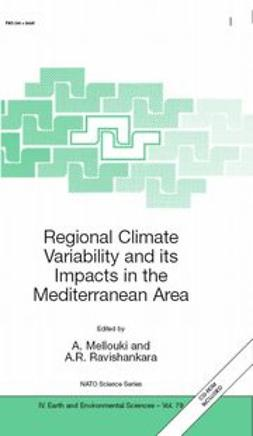 Mellouki, A. - Regional Climate Variability and its Impacts in The Mediterranean Area, ebook