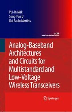 Mak, Pui-In - Analog-Baseband Architectures And Circuits For Multistandard And Lowvoltage Wireless Transceivers, ebook
