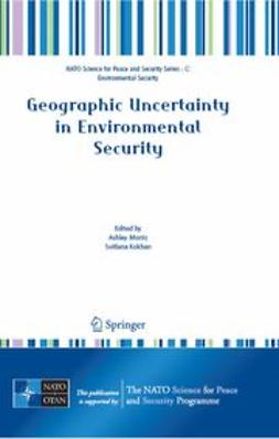Kokhan, Svitlana - Geographic Uncertainty in Environmental Security, ebook