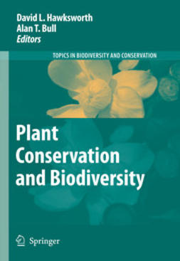 Bull, Alan T. - Plant Conservation and Biodiversity, ebook