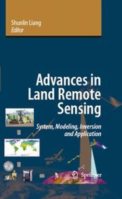 Liang, Shunlin - Advances in Land Remote Sensing, ebook