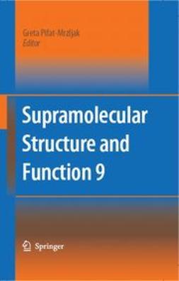 Pifat-Mrzljak, Greta - Supramolecular Structure and Function 9, ebook