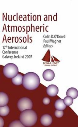 O'Dowd, Colin D. - Nucleation and Atmospheric Aerosols, e-bok