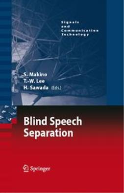 Lee, Te-Won - Blind Speech Separation, ebook