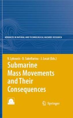 Lykousis, Vasilis - Submarine Mass Movements and Their Consequences, e-kirja