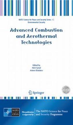 Khalatov, Artem - Advanced Combustion and Aerothermal Technologies, e-kirja