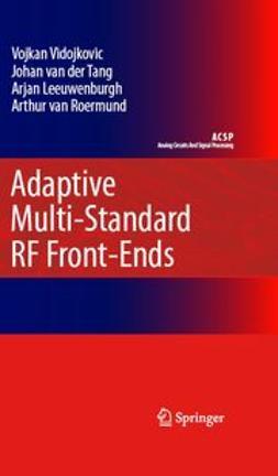 Leeuwenburgh, Arjan - Adaptive Multi-Standard RF Front-Ends, ebook