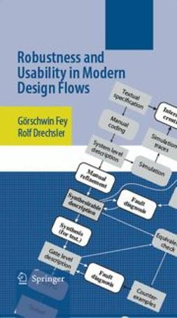 Drechsler, Rolf - Robustness and Usability in Modern Design Flows, ebook