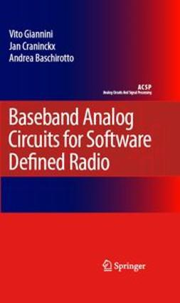 Baschirotto, Andrea - Baseband Analog Circuits for Software Defined Radio, ebook
