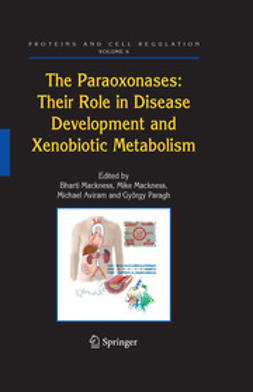 Aviram, Michael - The Paraoxonases: Their Role in Disease Development and Xenobiotic Metabolism, ebook