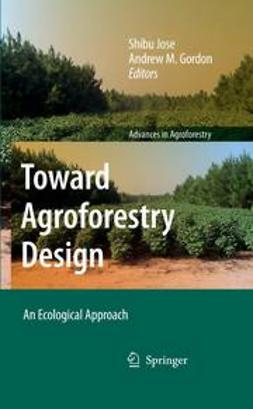 Gordon, Andrew M. - Toward Agroforestry Design, e-bok