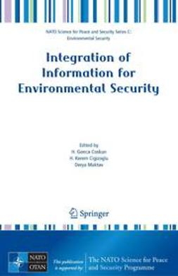 Cigizoglu, H. Kerem - Integration of Information for Environmental Security, ebook