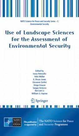 Jones, K. Bruce - Use of Landscape Sciences for the Assessment of Environmental Security, e-bok