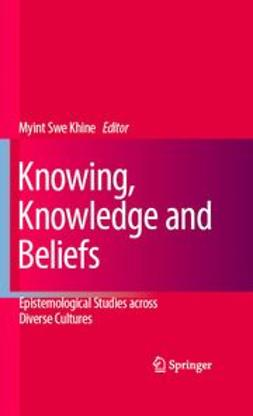 Khine, Myint Swe - Knowing, Knowledge and Beliefs, e-kirja