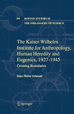 Schmuhl, Hans-Walter - The Kaiser Wilhelm Institute for Anthropology, Human Heredity, and Eugenics, 1927–1945, ebook