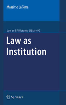 Torre, Massimo La - Law as Institution, e-bok