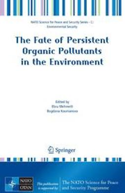 Koumanova, Bogdana - The Fate of Persistent Organic Pollutants in the Environment, ebook