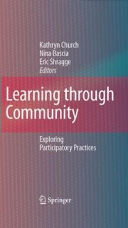 Bascia, Nina - Learning through Community, e-bok