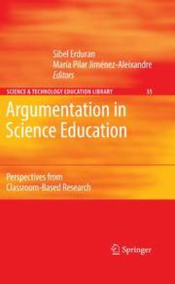 Erduran, Sibel - Argumentation in Science Education, ebook