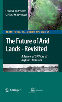 Hutchinson, Charles F. - The Future of Arid Lands — Revisited, ebook