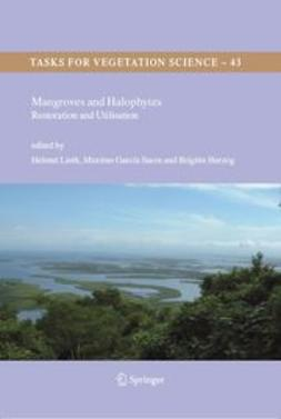 Lieth, Helmut - Mangroves and Halophytes: Restoration and Utilisation, ebook