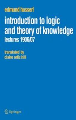 Husserl, Edmund - Introduction to Logic and Theory of Knowledge, ebook