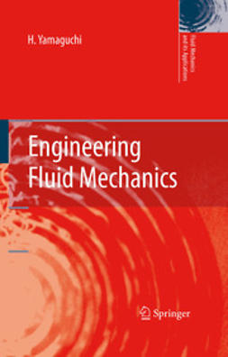Yamaguchi, H. - Engineering Fluid Mechanics, ebook