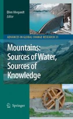 Wiegandt, Ellen - Mountains: Sources of Water, Sources of Knowledge, ebook