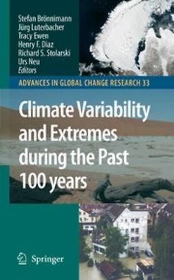Brönnimann, Stefan - Climate Variability and Extremes during the Past 100 Years, ebook