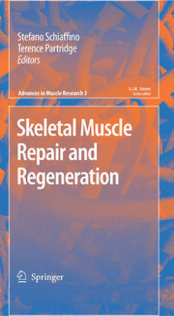 Schiaffino, Stefano - Skeletal Muscle Repair and Regeneration, ebook